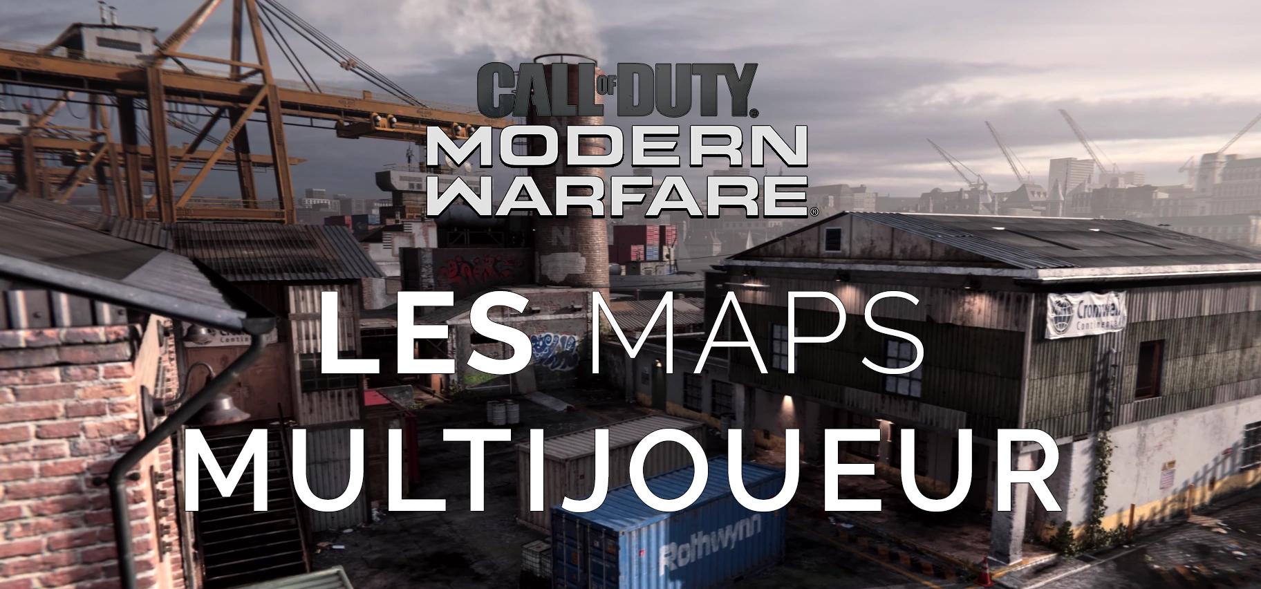 Modern Warfare : les Maps