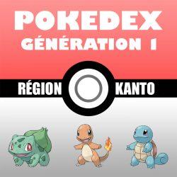 Liste Pokémon : Génération 1 (le Pokedex)