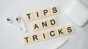 Conseil Tips and Tricks - trucs et astuces