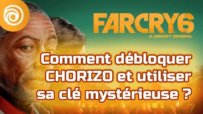 Tuto Farcry 6 : Comment débloquer Chorizo et utiliser sa clé mystérieuse ?