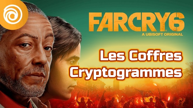 Farcry 6 : les Coffres Cryptogrammes